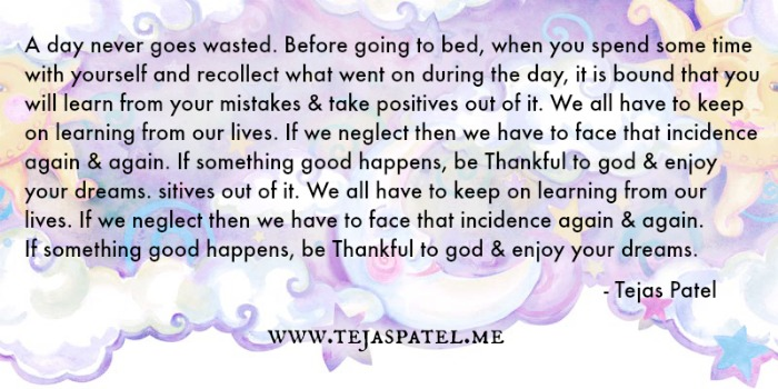 A day never goes wasted