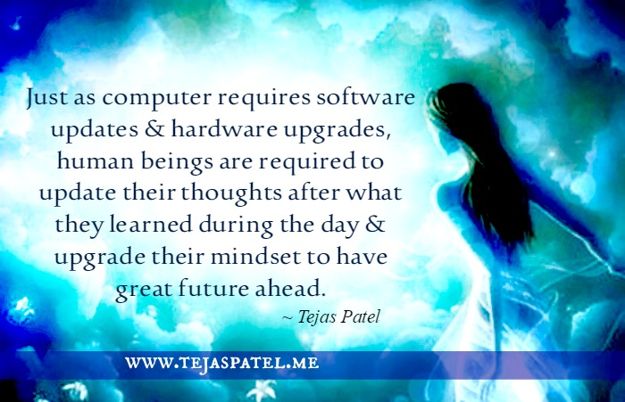 Human beings are required to update their thoughts