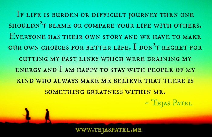 If your life is burden or difficult journey